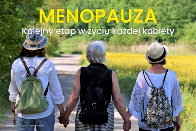 menopauza kolejny etap w życiu kobiety