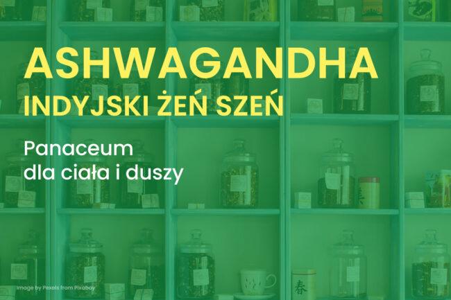Ashwagandha, blog medyczny