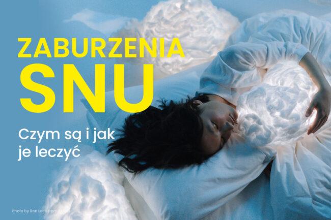zaburzenia snu problemy ze snem, jak pomoże lekarz